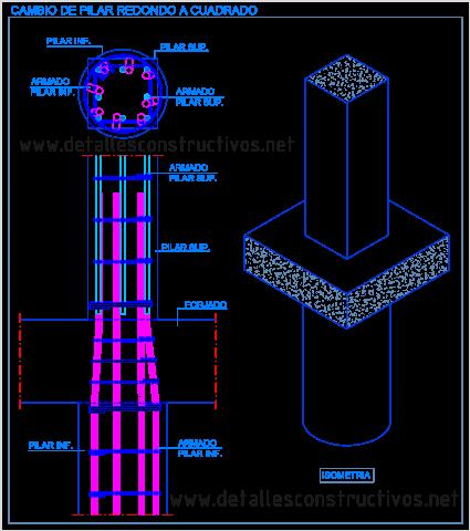 pilar_redondo_cuadrado_cambio_refuerzo_transicion_hormigon_columna_concreto_armado_detalle_pilier_poteau_beton_arme_section_carre_rectangulaire_pilastro_cemento_armato_sezioni_quadrata_circolare_rectangolare_dwg_detail